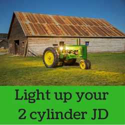 Light up your 2 cylinder John Deere tractor